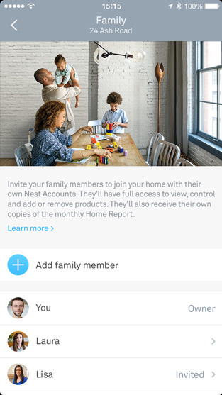 Family Accounts let up to 10 people access the Nest products in your home using the Nest app with their own Nest Accounts.