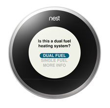 is the learning thermostat compatible dual fuel hybrid while setting up your thermostat choosing the incorrect options for a dual fuel system can result in damage to your system so it s important for a