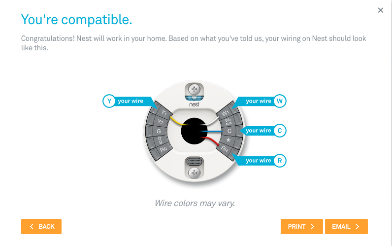 When you've entered your thermostat's wires, the Compatibility Checker will let you know which thermostat your system will work with.